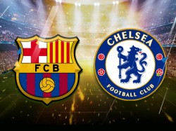 World Is Gearing Up Chelsea Versus Barcelona Match
