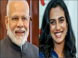 Pv Sindhu Promises Tokyo Olympic Medal To Prime Minister Narendra Modi